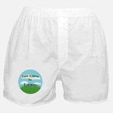 Time to Mow the Lawn Boxer Shorts