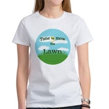 Time to Mow the Lawn Tee