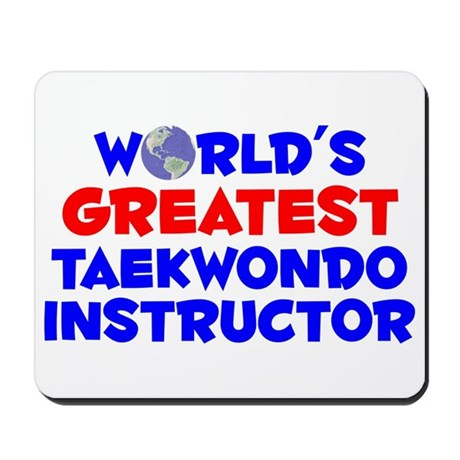 World's Greatest Taekw.. (A) Mousepad