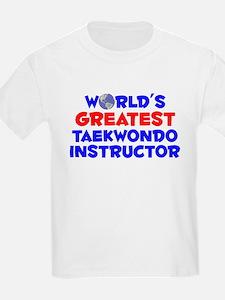 World's Greatest Taekw.. (A) T-Shirt