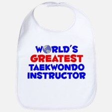 World's Greatest Taekw.. (A) Bib