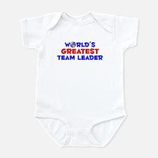 World's Greatest Team .. (A) Infant Bodysuit