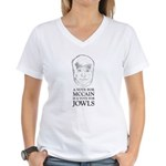 McCain - A Vote For Jowls Women's V-Neck T-Shirt