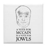 McCain - A Vote For Jowls Tile Coaster