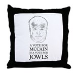 McCain - A Vote For Jowls Throw Pillow