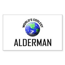 World's Coolest ALDERMAN Rectangle Decal