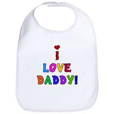 I Love Daddy Baby Bib