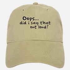 Did I Say That Out Loud? Cap