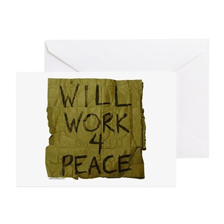 Will Work 4 Peace Greeting Cards (Pk of 10)