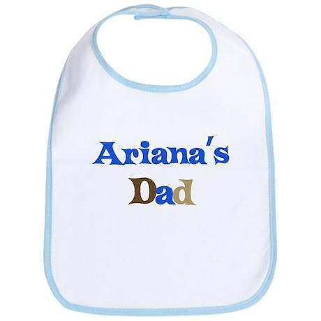 Ariana's Dad Bib