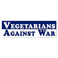 Vegetarians Against War bumper sticker