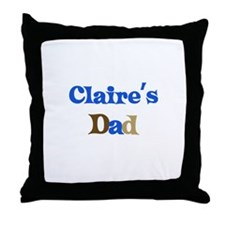 Claire's Dad Throw Pillow