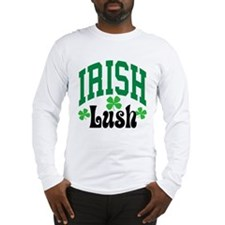 Irish Lush Long Sleeve T-Shirt