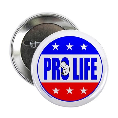"""PRO LIFE ANTI-ABORTION 2.25"""" Button (10 pack)"""