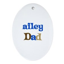 Hailey's Dad Oval Ornament
