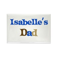 Isabelle's Dad Rectangle Magnet
