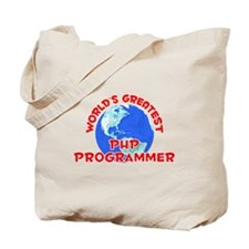 World's Greatest PHP P.. (F) Tote Bag