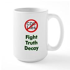 Fight Truth Decay Mug