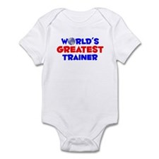World's Greatest Trainer (A) Infant Bodysuit