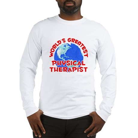 World's Greatest Physi.. (F) Long Sleeve T-Shirt