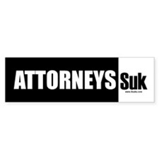 Attorneys Suck (SUK) Bumper Bumper Sticker