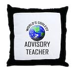 World's Coolest ADVISORY TEACHER Throw Pillow