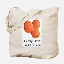 Eyes For You! Tote Bag
