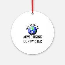 World's Coolest ADVERTISING COPYWRITER Ornament (R
