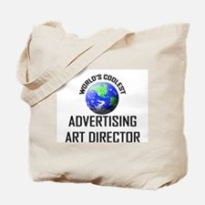 World's Coolest ADVERTISING ART DIRECTOR Tote Bag