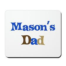 Mason's Dad  Mousepad
