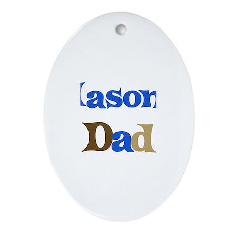 Mason's Dad Oval Ornament