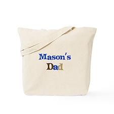 Mason's Dad  Tote Bag
