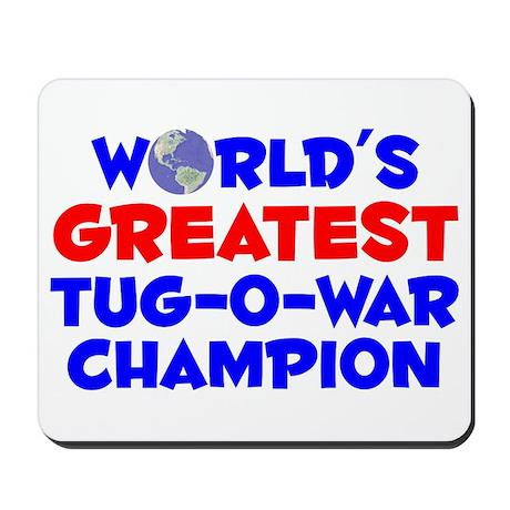 World's Greatest Tug-o.. (A) Mousepad