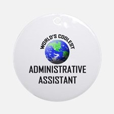 World's Coolest ADMINISTRATIVE ASSISTANT Ornament