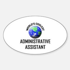 World's Coolest ADMINISTRATIVE ASSISTANT Decal
