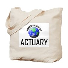 World's Coolest ACTUARY Tote Bag