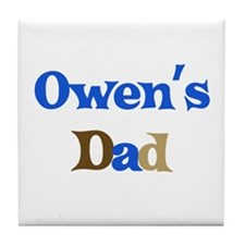 Owen's Dad  Tile Coaster