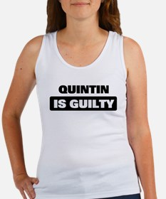 QUINTIN is guilty Women's Tank Top