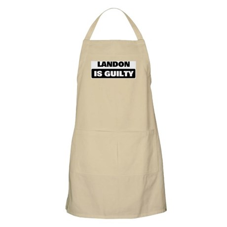 LANDON is guilty BBQ Apron