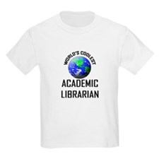 World's Coolest ACADEMIC LIBRARIAN T-Shirt