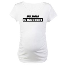 JULIANA is innocent Shirt