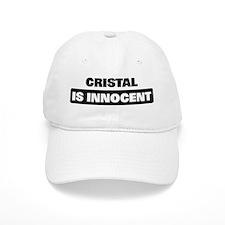 CRISTAL is innocent Baseball Cap