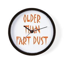 Older than fart dust Wall Clock