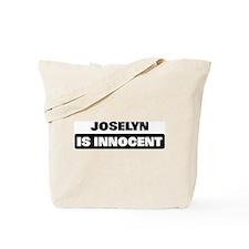JOSELYN is innocent Tote Bag