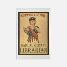 Support Your Radical Militant Librarian Magnets