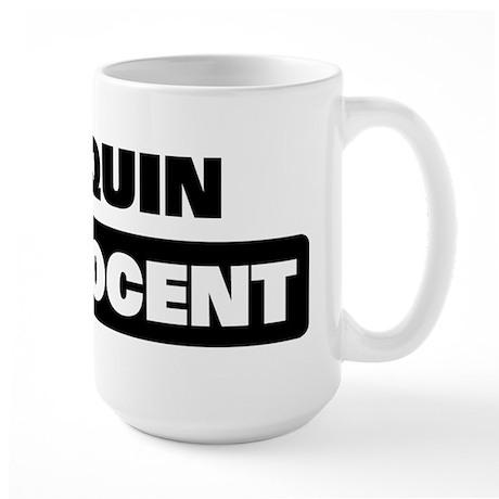 JOAQUIN is innocent Large Mug