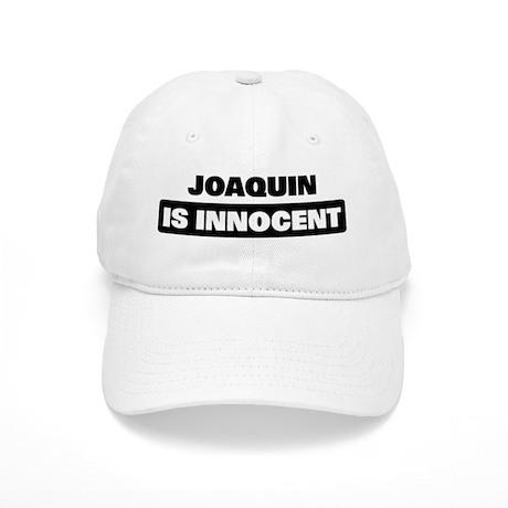 JOAQUIN is innocent Cap
