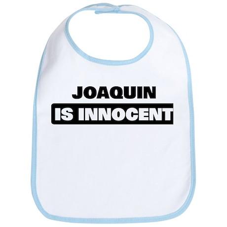 JOAQUIN is innocent Bib