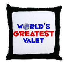 World's Greatest Valet (A) Throw Pillow
