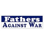 Fathers Against War (bumper sticker)